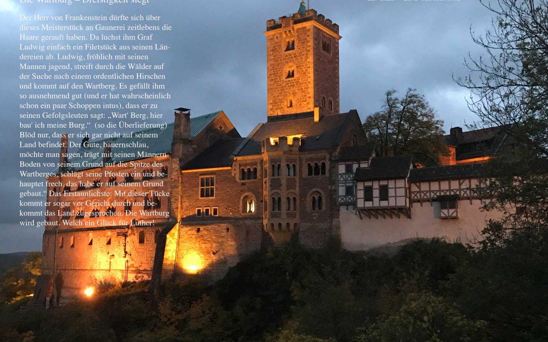 Die Wartburg –Dreistigkeit siegt