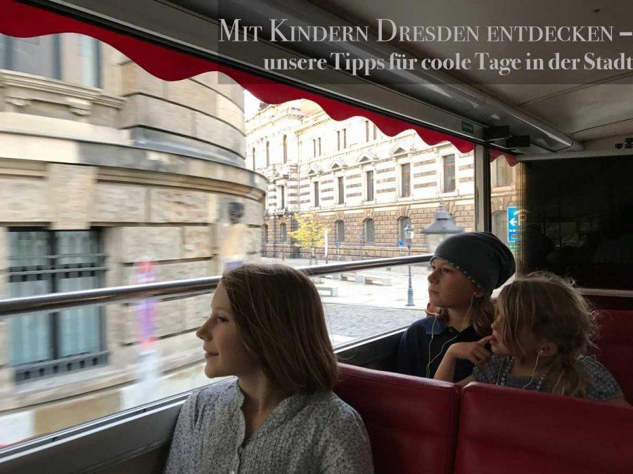 Dresden – unsere top Ten
